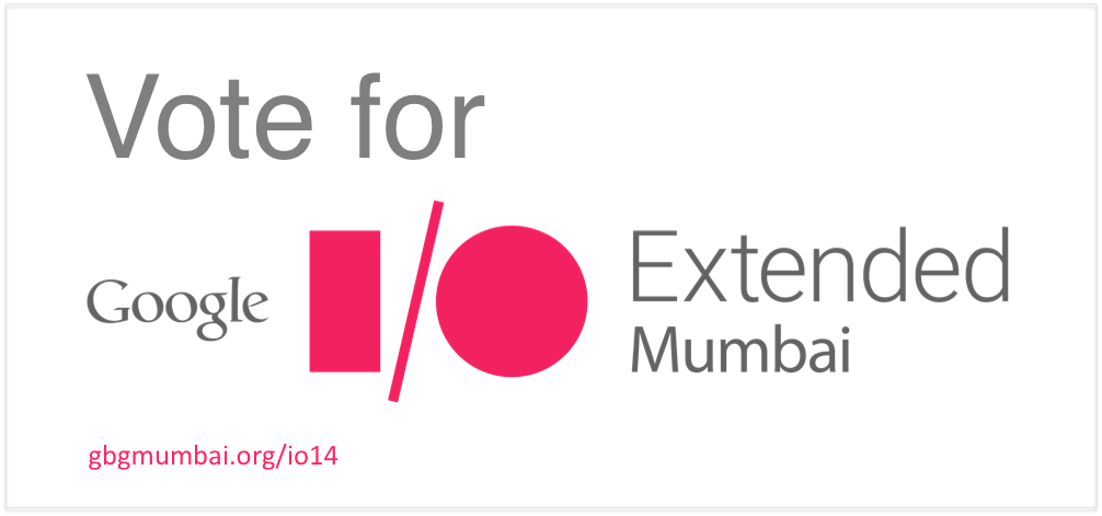 vote for Google-i:o-2014-gbg mumbai
